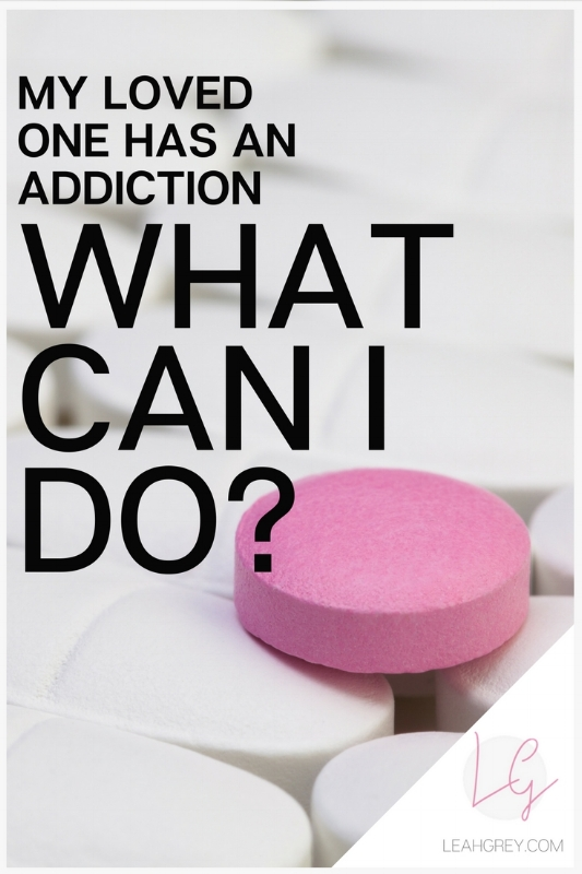 Does your loved one have an addiction to drugs, alcohol, sex, pornography or