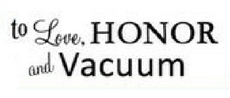 Love, Honor, Vacuum