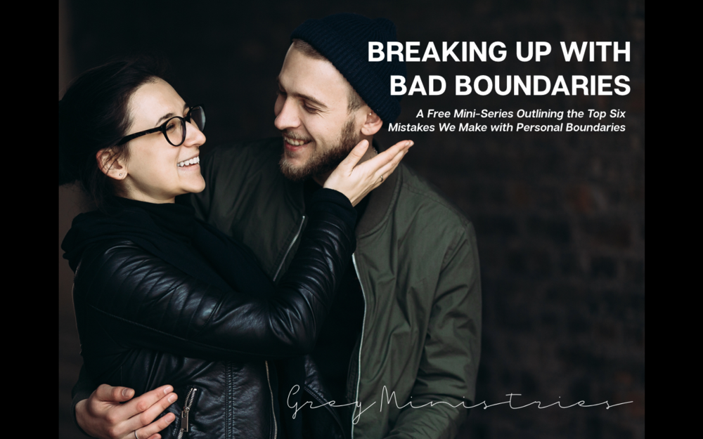 Breaking Up with Bad Boundaries