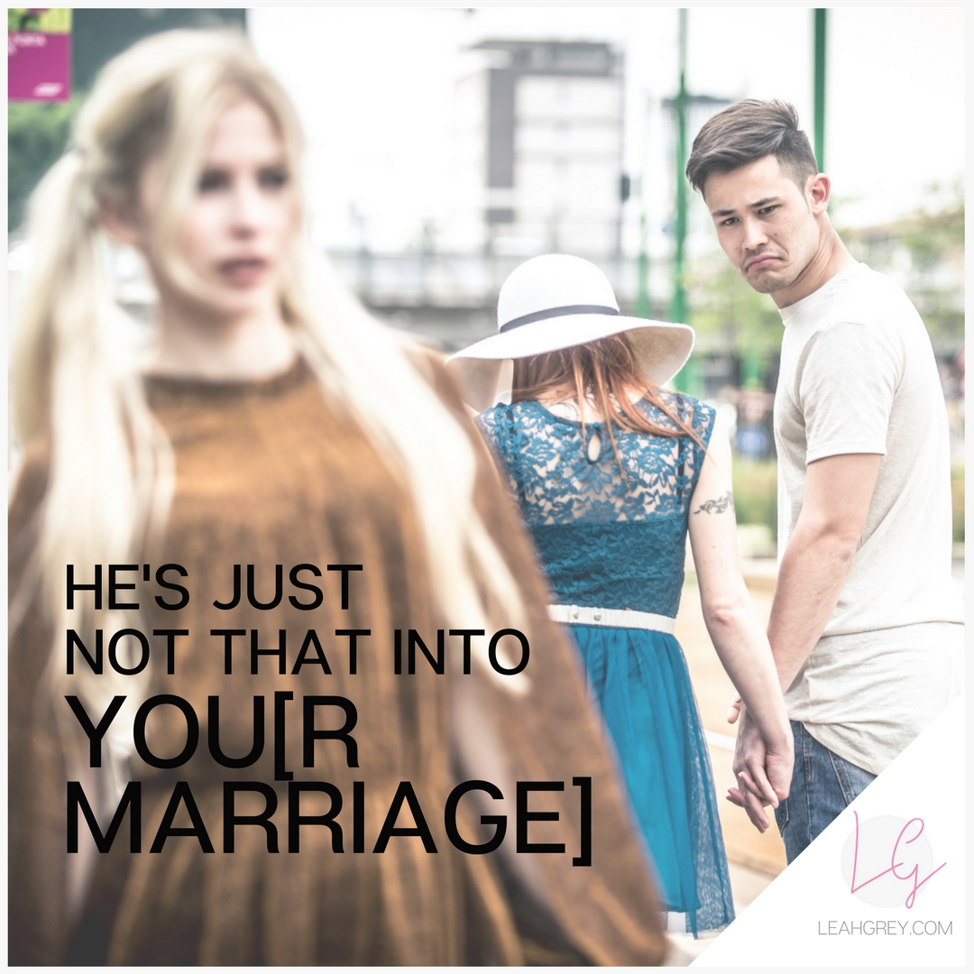 He's Just Not That Into You[r Marriage]
