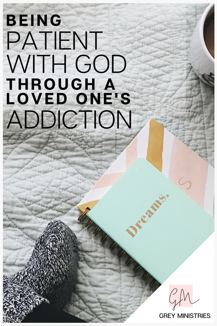 Do you have a loved one struggling with an addiction? Are you about ready to let them go? Have you given up on waiting on God to come through in your situation? All those feelings are NORMAL. How do we know when enough is enough, already?! Read more at Grey Ministries