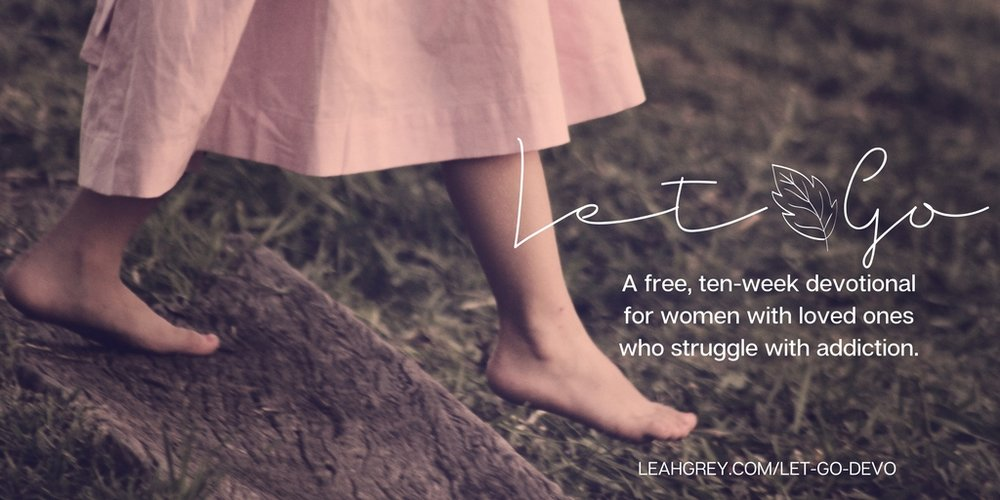The Let Go devotional, a free ten-week study on detaching with love from a loved one's addiction