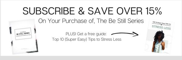 The be still series Bibke study