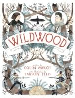 Wildwood by Colin Meloy and Carson Ellis.