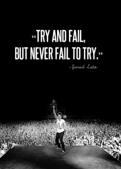 try_and_fail_but_never_fail_to_try-4271