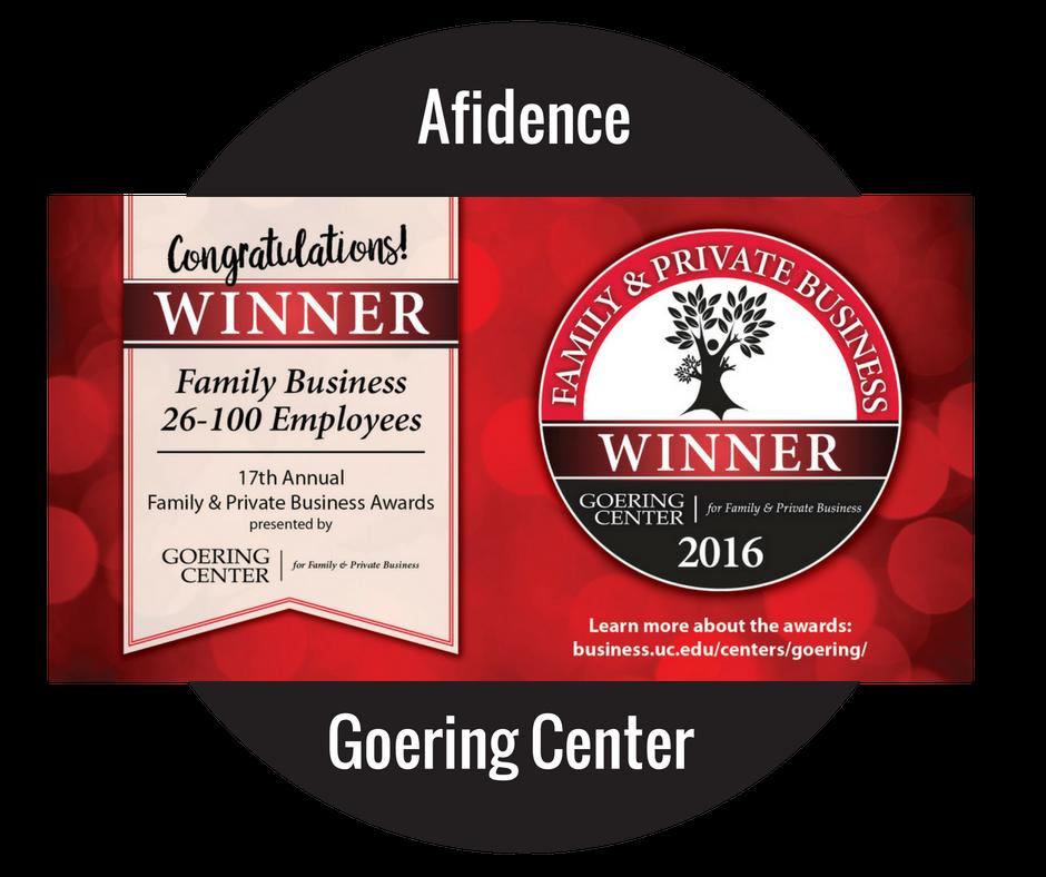 Afidence Winner for the Family & Private Business Awards through Goering Center
