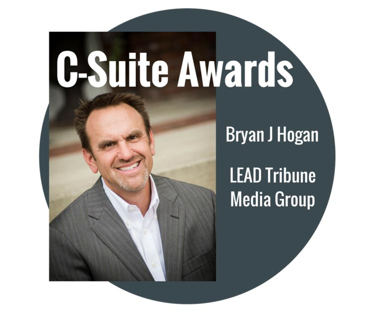 Bryan J Hogan - C-Suite Awards LEAD Tribune Media Group