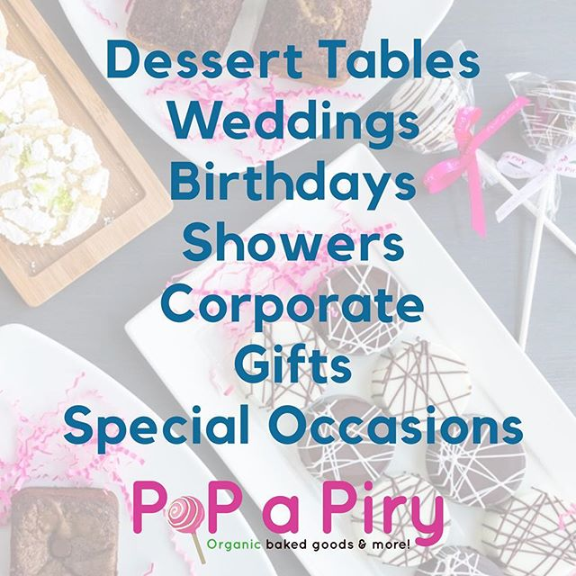 Don't forget we do birthdays, weddings, dessert tables, showers, corporate events, gifts or anything you might need for that special occasion! 🍪🍭🍰
