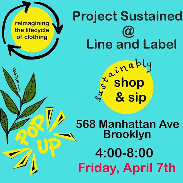 Come check out Project Sustained at Line and Label this Friday afternoon! We will be talking about waste stream clothing, natural dyes, and have a bunch of our garments for sale @lineandlabel #naturaldye #popup #ethicalfashionnyc #popupnyc #popupbrooklyn #greenpoint #brooklynbasedfashion #wastestreamclothing #naturaldye #abetterplanet #sustainablefashion #ethicalfashion #riseup #indigo #indigodye #sustainable #eco #intelligentactivism #communityorganzing