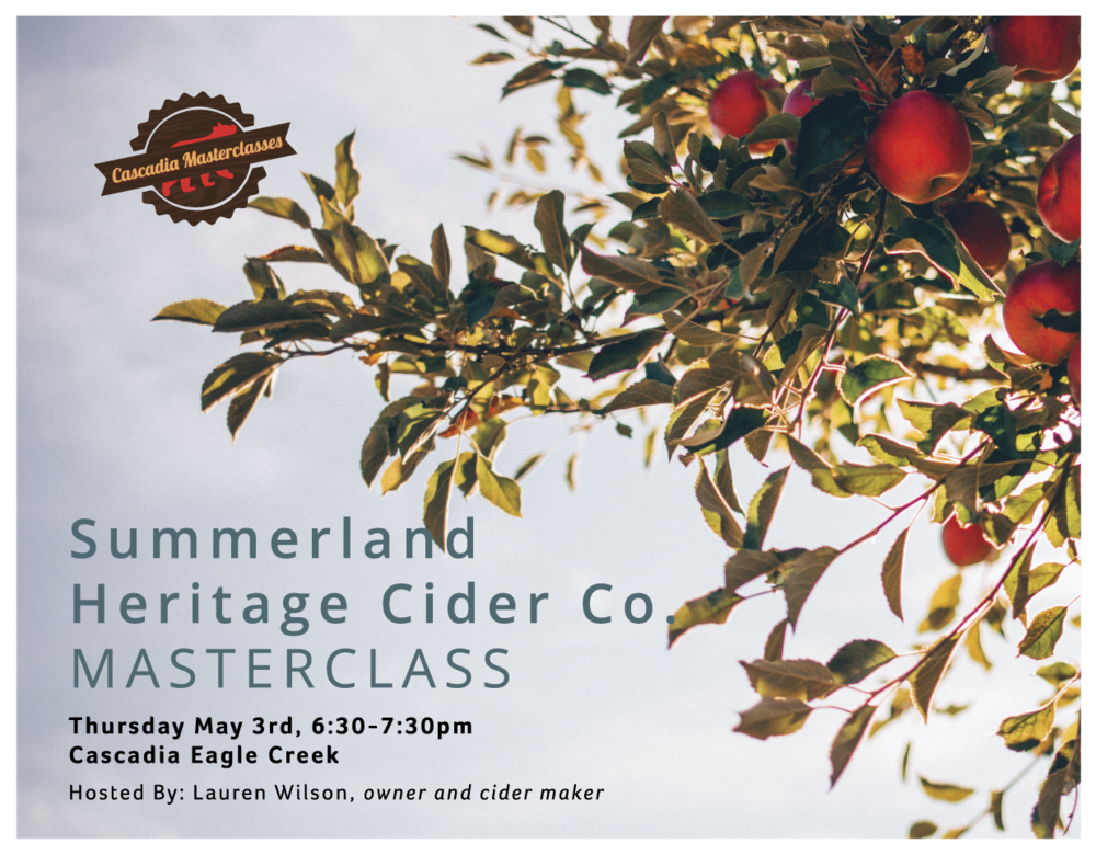 Eagle Creek Masterclass, Summerland Heritage Cider Co.