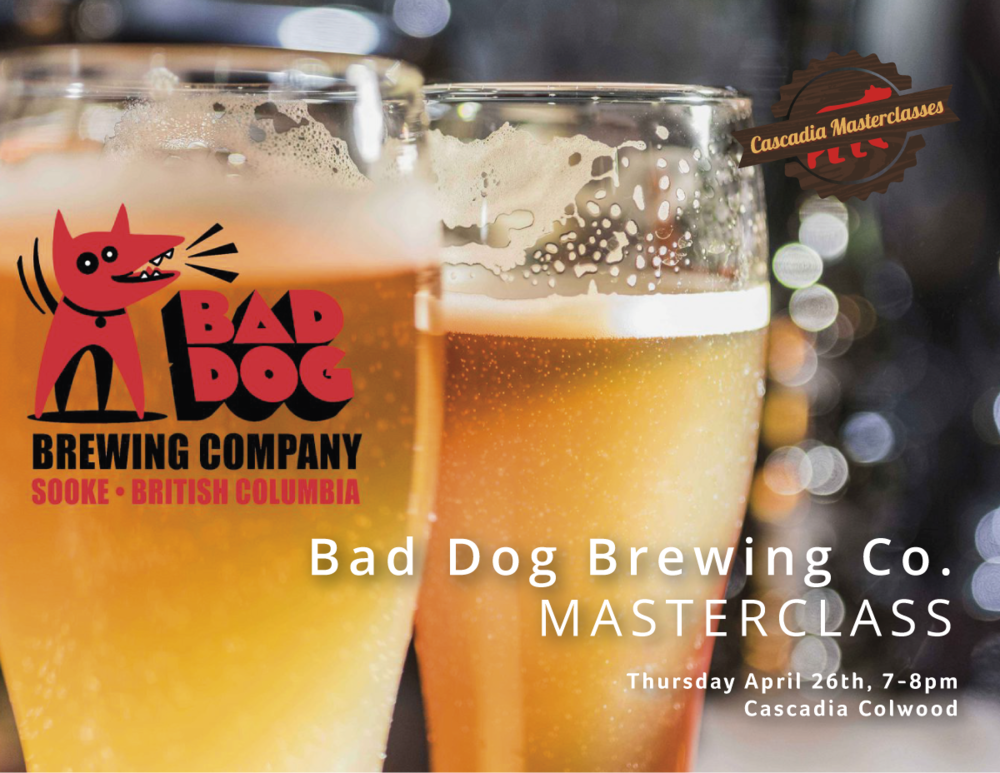 colwood masterclass, bad dog brewing