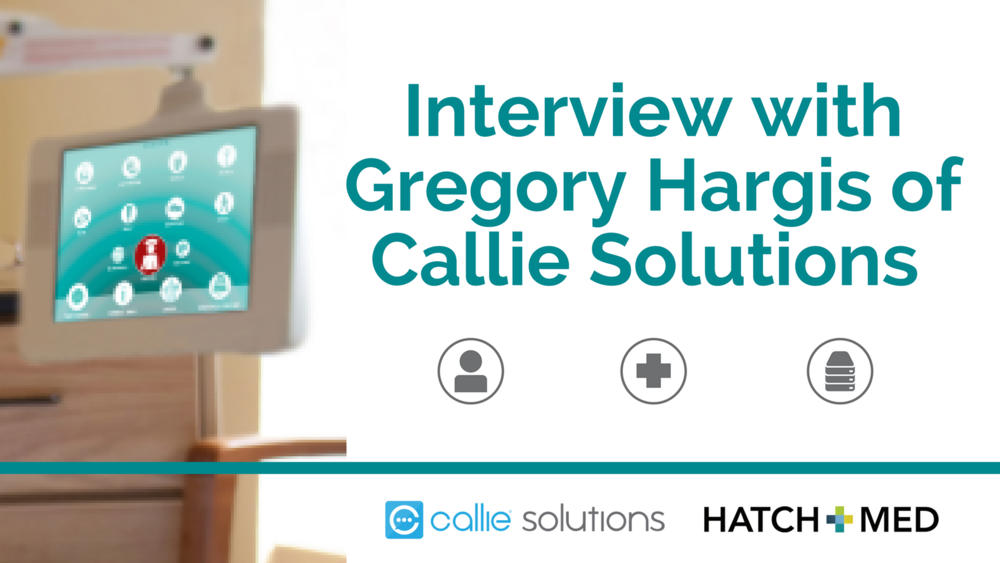 Interview with Gregory Hargis of Callie Solutions.png