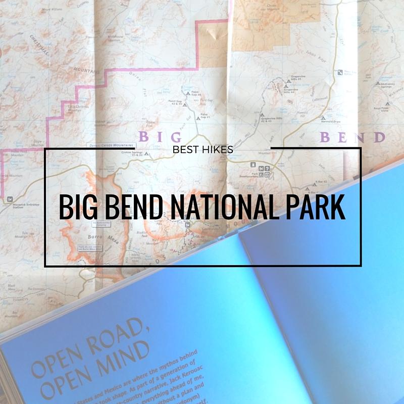 Best Hikes In Big Bend National Park - Find Me Trekking