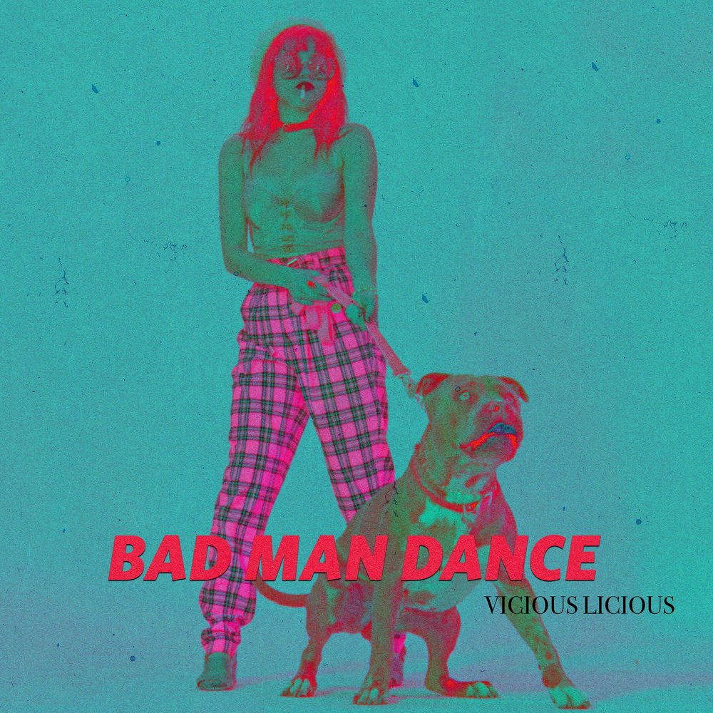 Bad Man Dance Vicious Licious Final ALT1.jpg