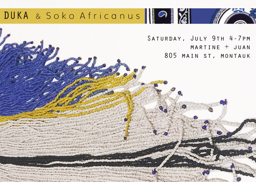 i am happy to a announce the debut of soko africanus with a pop up shop on montauk, ny during the 2016 summer season.  we will be joining DUKA at Martine + Juan on montauk for their annual summer even on saturday, 9th of july from 4-7p. featuring kenyan music, beer and summer cocktails curtesy of Sweetauk Lemonade.  the collection of handmade goods found and designed in collaboration with makers and artisans during my trip to Kenya and tanzania- hand loomed textiles, decorative objects, art, tableware, jewelry.  this year DUKA will be introducing summer solids made with traditional kokois, alongside their kangas fashioned into bandanas, statement tees, and the traditional scarf/ sarong/ head wraps.