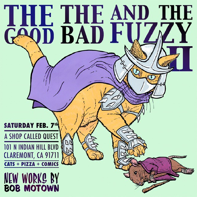 #thegoodthebadandthefuzzy2 is coming up quick!  If you come to the show, find me and use the password #9lives and ill give you a zine and some snazzy stickers!