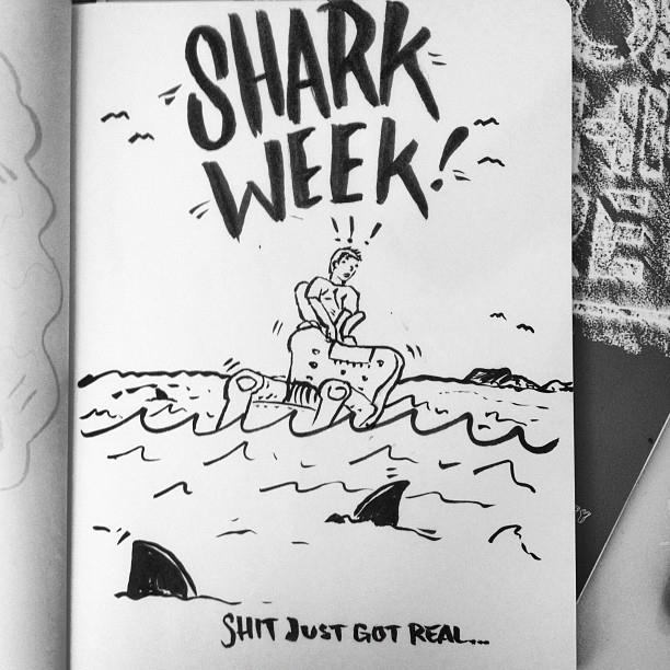 Late to the game. #sharkweek doodle (Taken with  Instagram )