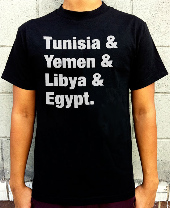 Arab Spring T-shirt concept I threw together back when it was crackin' off.