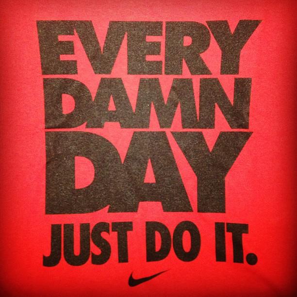 Just Do It! (Taken with  instagram )