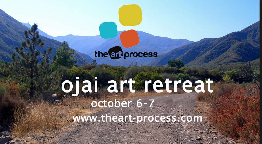 SIGN Up for the Ojai art retreat coming up in October. This will sell out fast!
