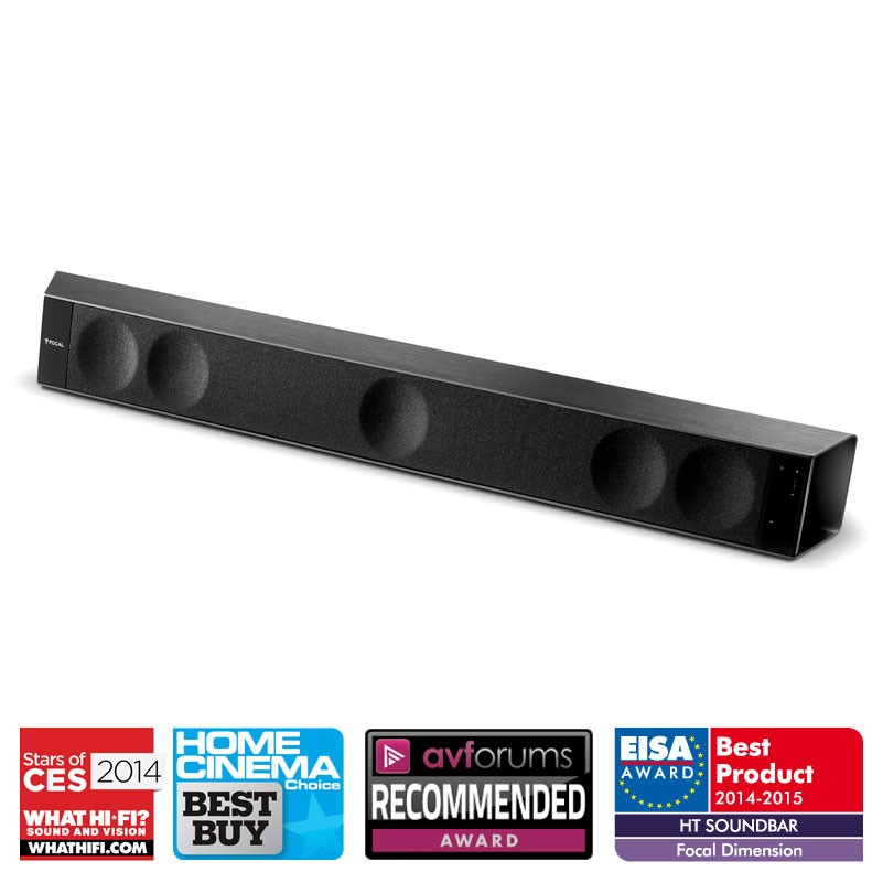 Focal Dimension Soundbar Reg: $1599 Sale: $1549 The stylish soundbar itself is less than 6.5cm deep so can be placed in front of the TV or fixed on a wall. It incorporates five patented ultra-flat speaker drivers covering a very wide bandwidth for optimum performance.