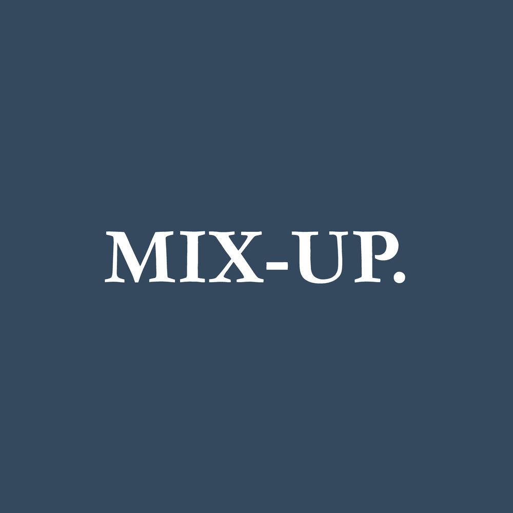 Mix Up.