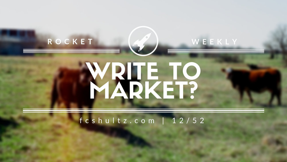 12%2F52 Write to market_.jpg