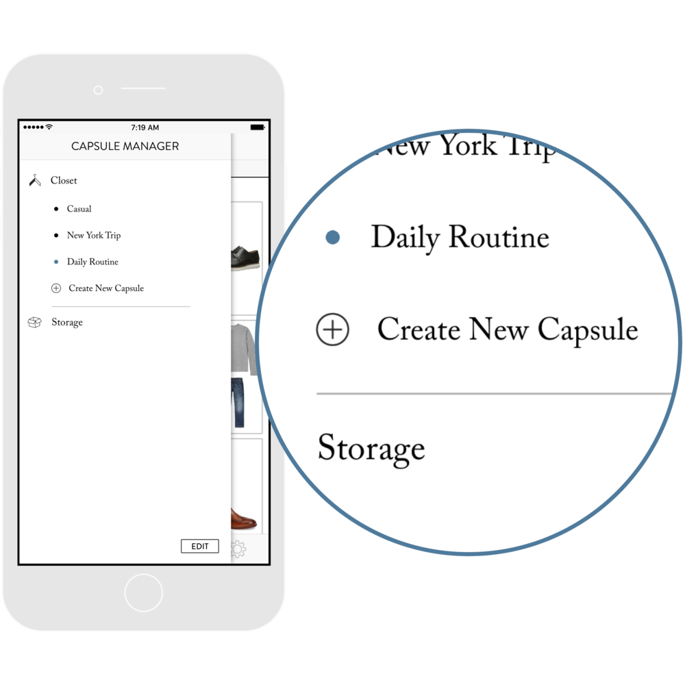 2. Create your capsules. - Organize your closet by activity, lifestyle, season, event... See only the outfits possible within the active capsule, or your entire closet.