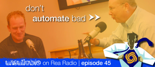 Brian-Harr-Three30-Group-Unsuitable-Podcast-Dont-Automate-Bad.jpg