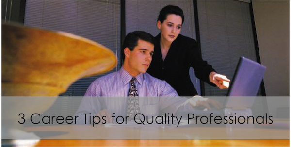 Top Tips for Career Advancement for Quality Professionals