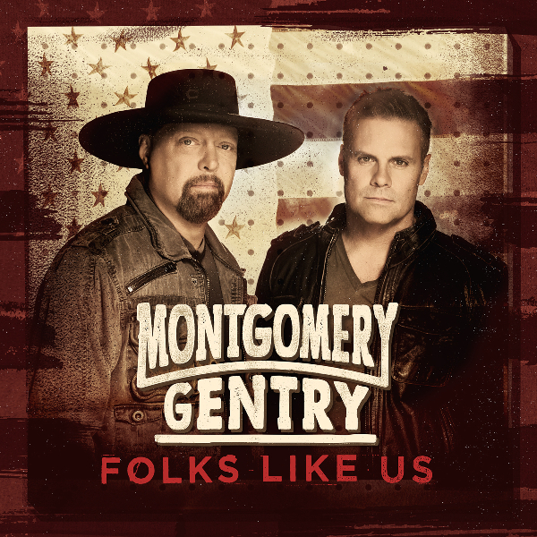 Montgomery Gentry Folks Like Us.jpg