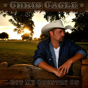 Chris Cagle Got My Country On.jpg