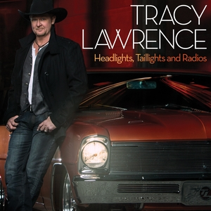 Tracy Lawrence Headlights Tailights and Radios.jpg