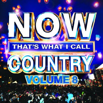 Now That's What I Call Country Volume 8.jpg