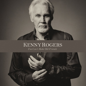 Kenny Rogers You can't make old friends.jpg