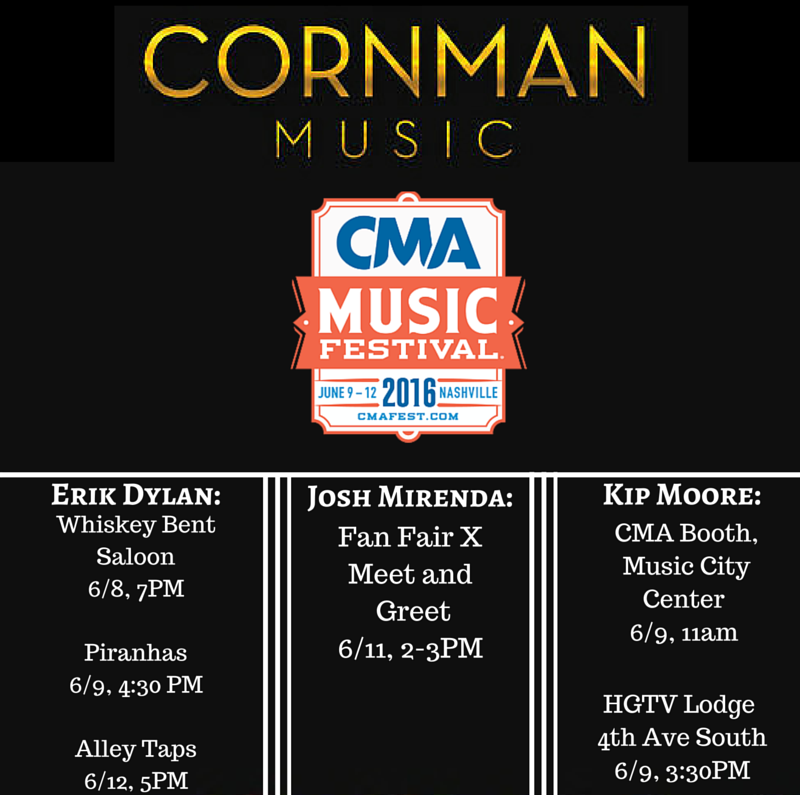 "Cornman has several awesome events throughout the week for you to attend! If you can't make these amazing events, you can find Erik's new song ""Pink Flamingos"" online now, and enjoy Josh's hit song, ""Somewhere On A Beach,"" recorded by Dierks Bentley. Last but not least, you can find Kip Moore's new album ""Wild Ones"" in stores and online!"