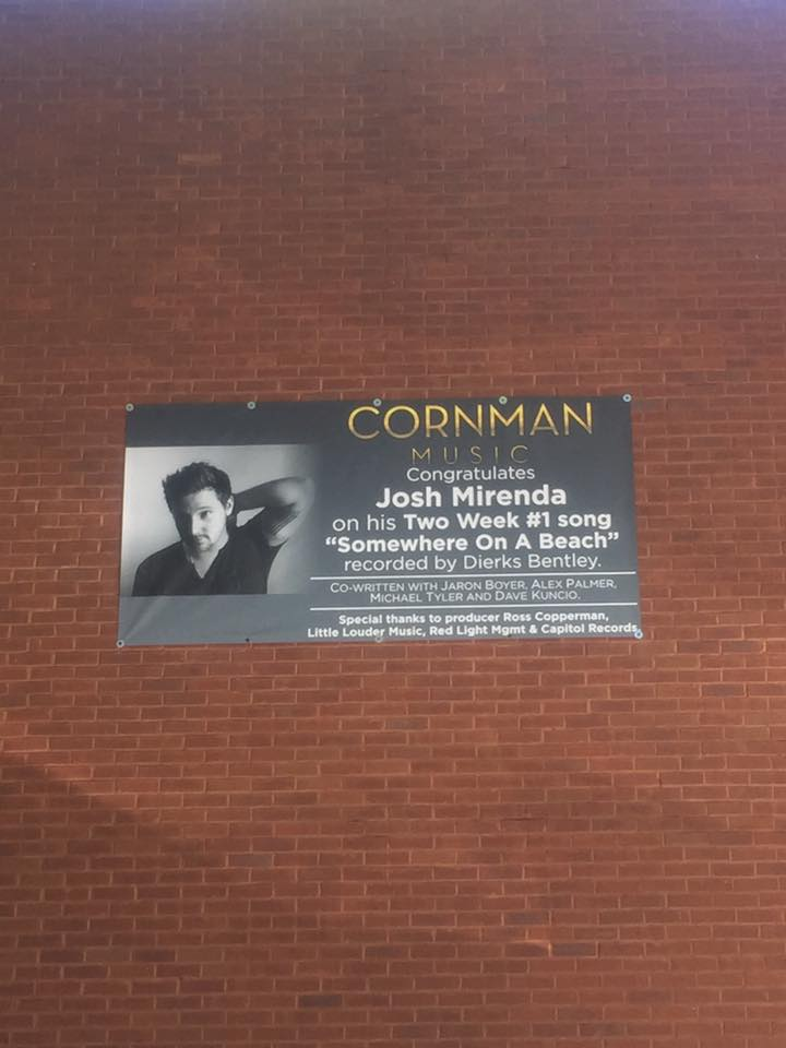 "Cornman congratulates Josh Mirenda on his Two Week #1 song, ""Somewhere On A Beach,"" recorded by Dierks Bentley. We are so proud of Josh and his incredible work ethic!"