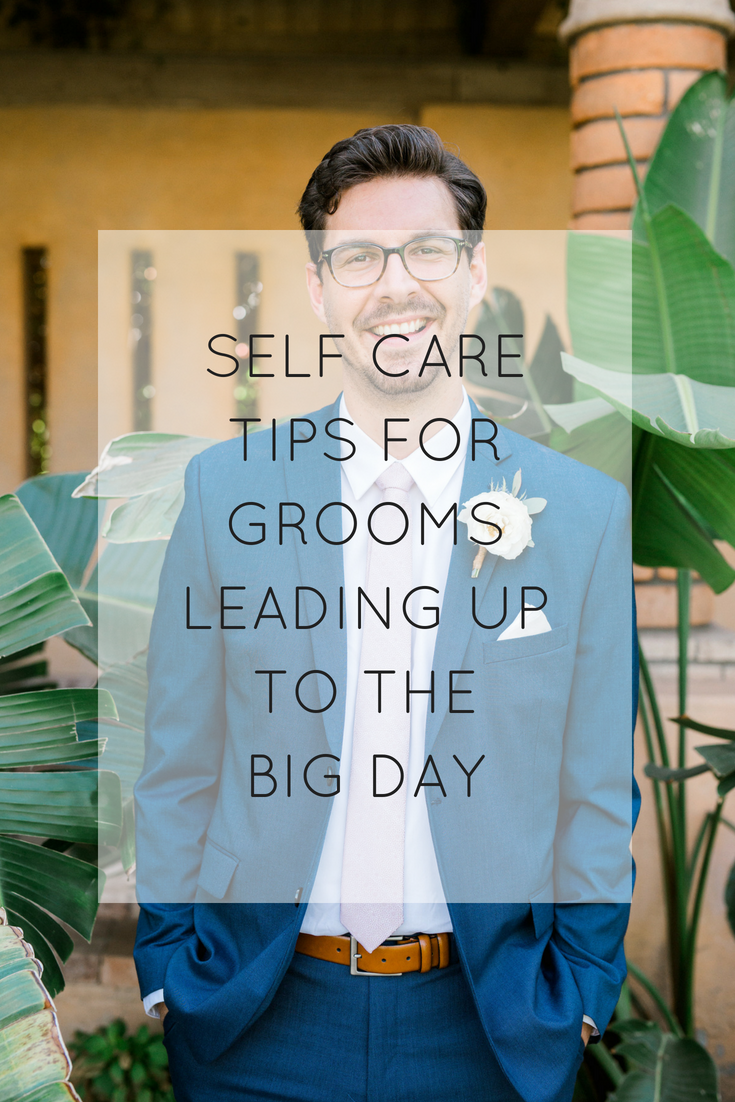 SELF CARE TIPS FOR GROOMS.png