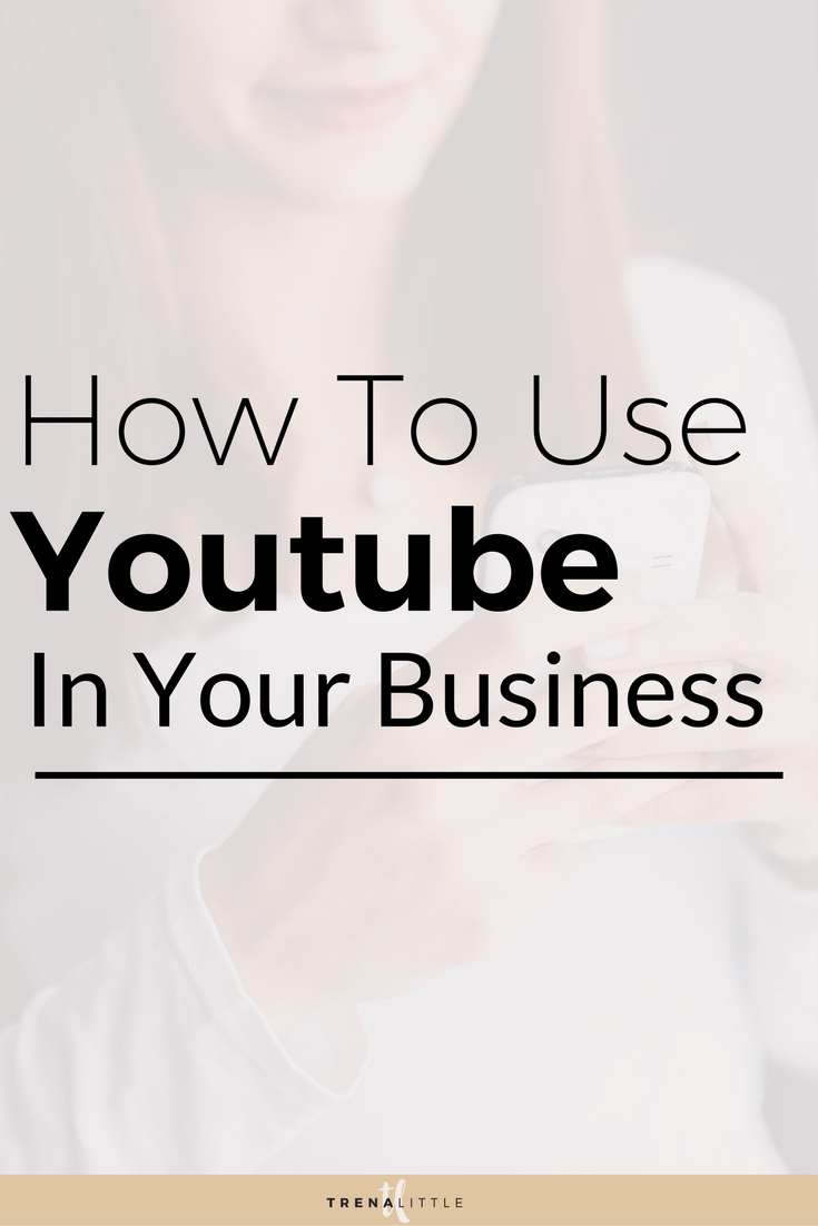 how to use youtube in your business