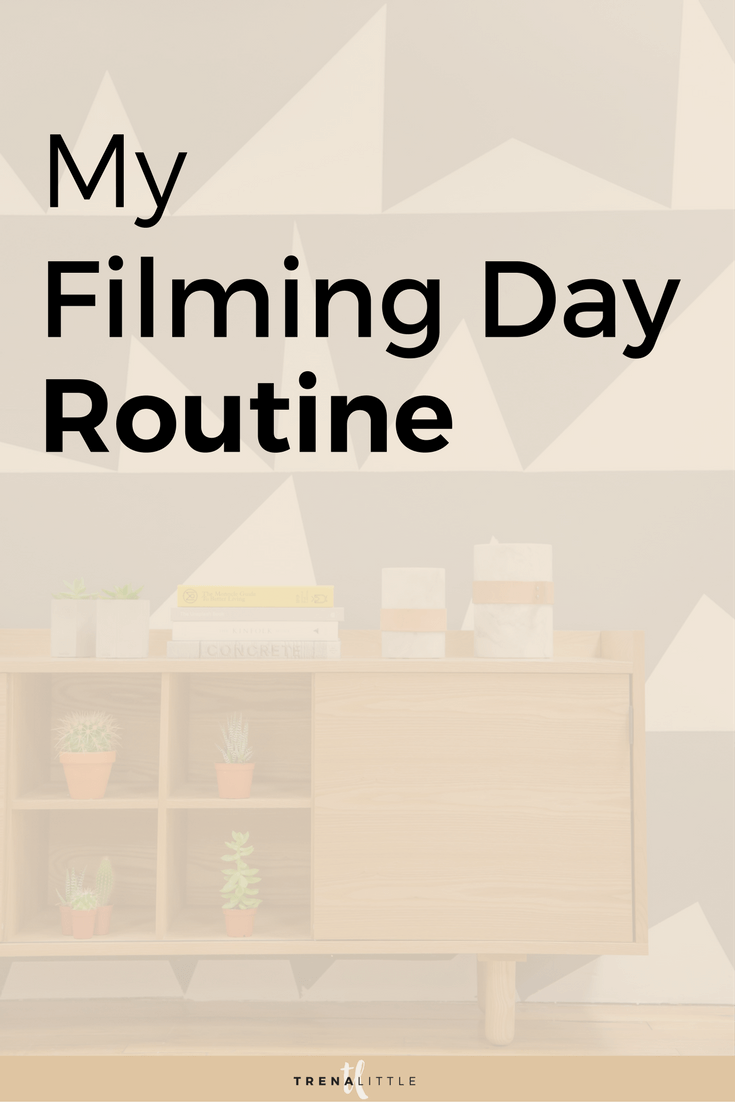 filming day routine