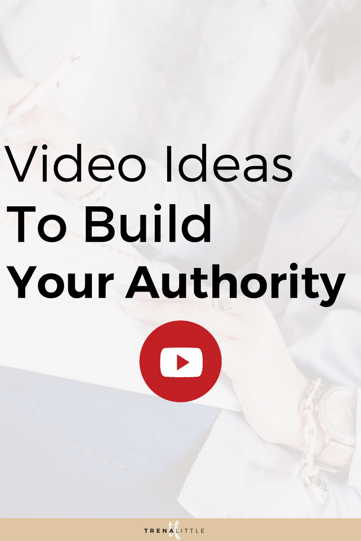 video ideas to build authority