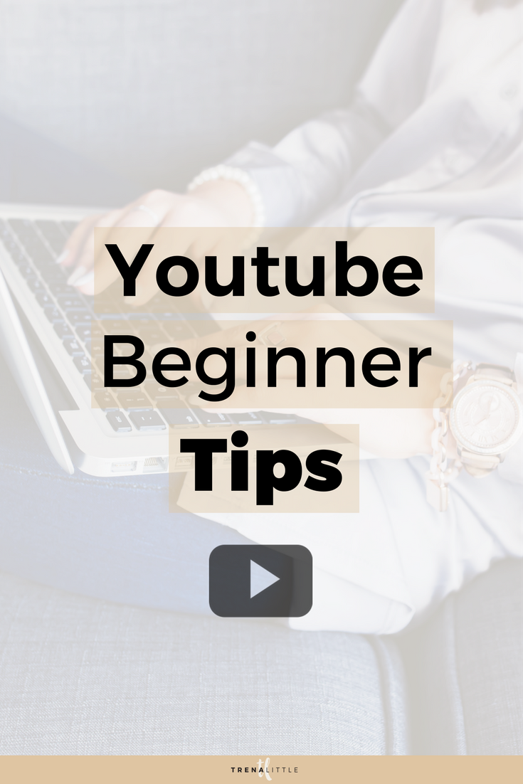 tips for youtube beginners