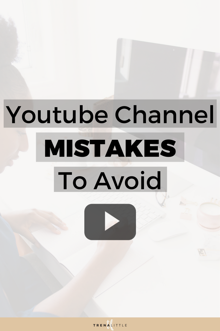 biggest youtube mistakes to avoid