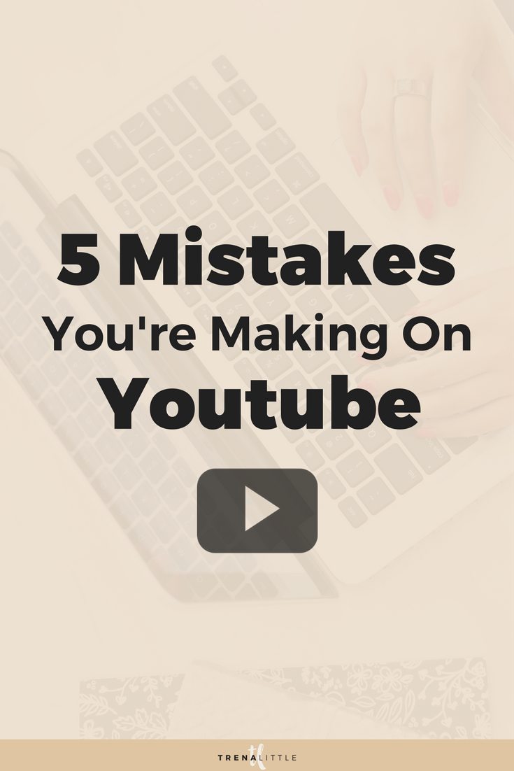 5 Youtube mistakes to avoid when starting a Youtube channel