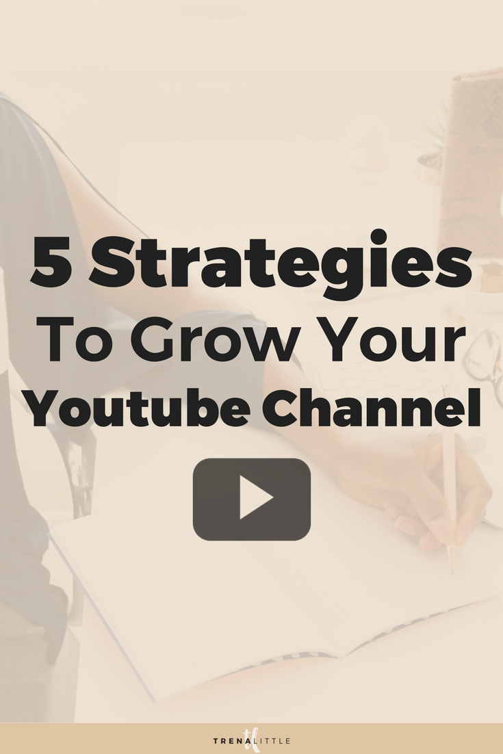 Top 5 Youtube Growth Strategies For Growing A Channel in 2018