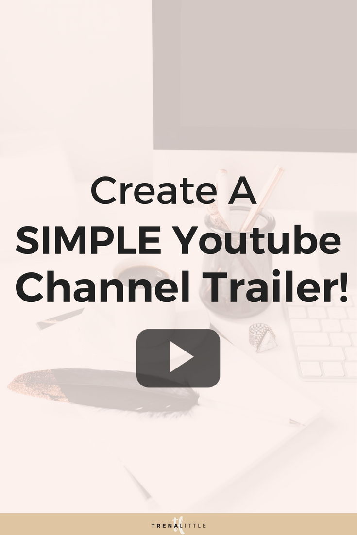 create a simple channel trailer