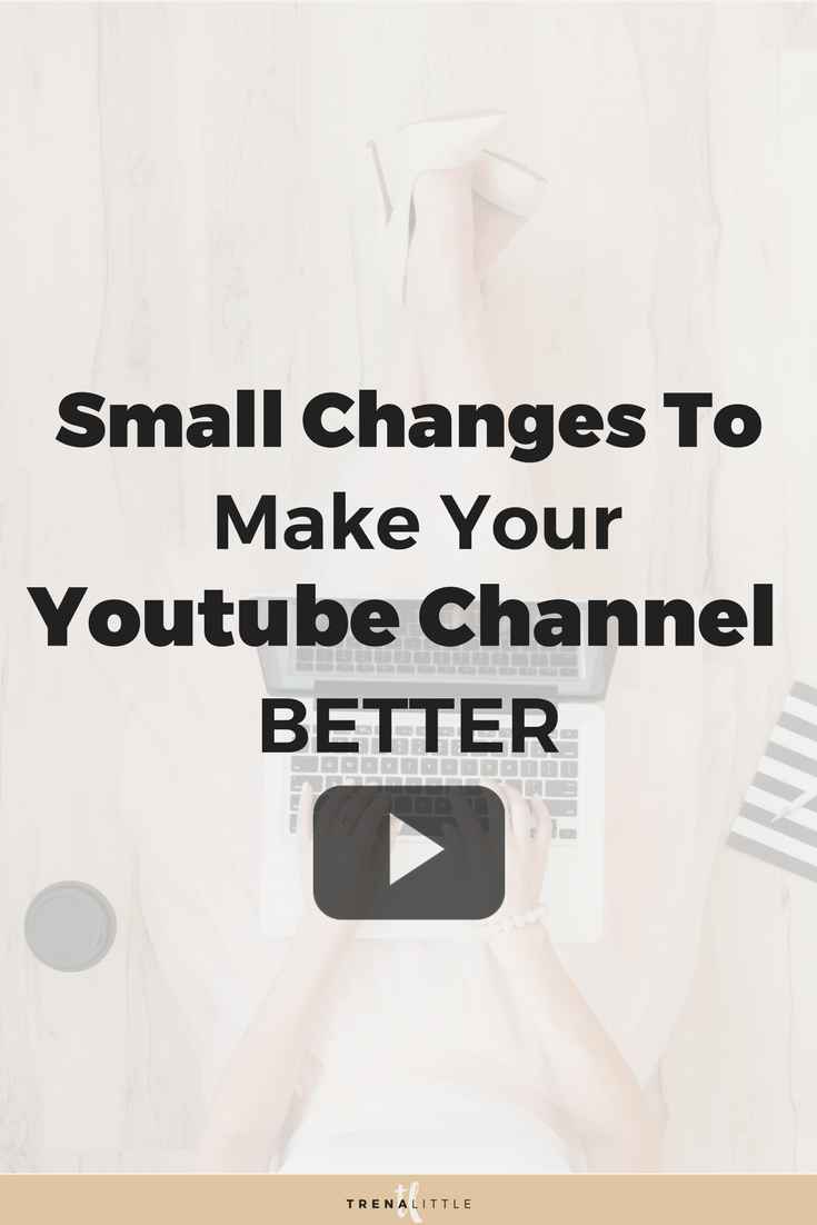 Small Changes to Improve your Youtube Channel Homepage
