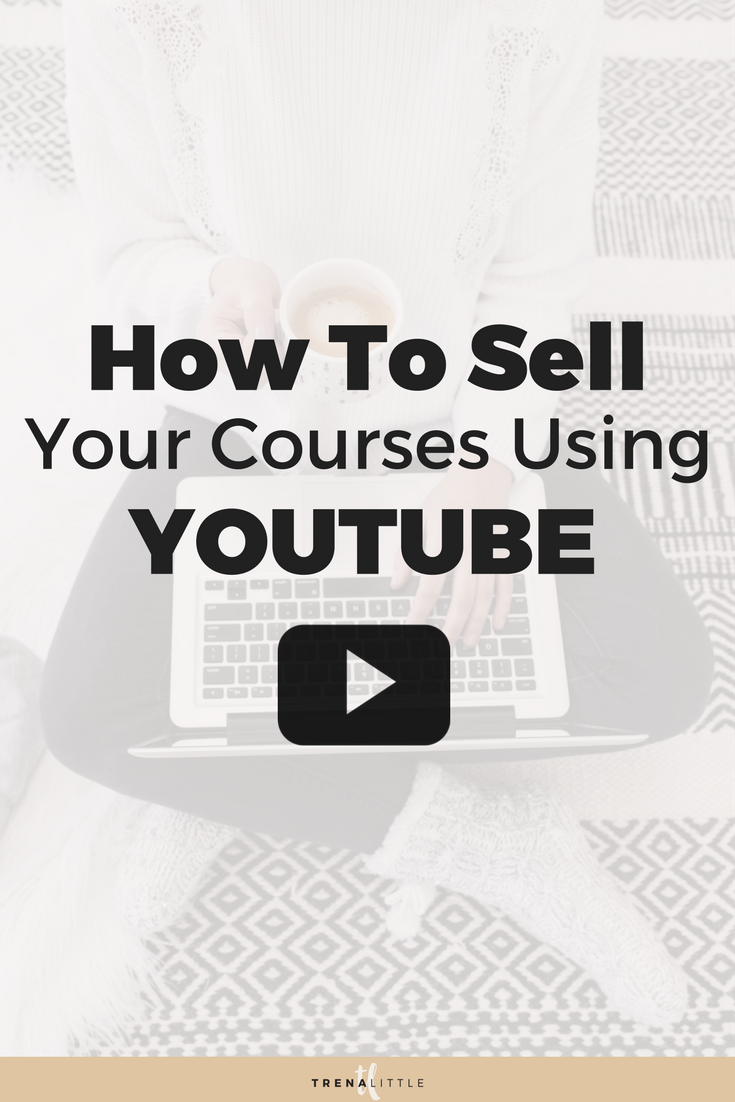 How To Sell Online Courses using YouTube