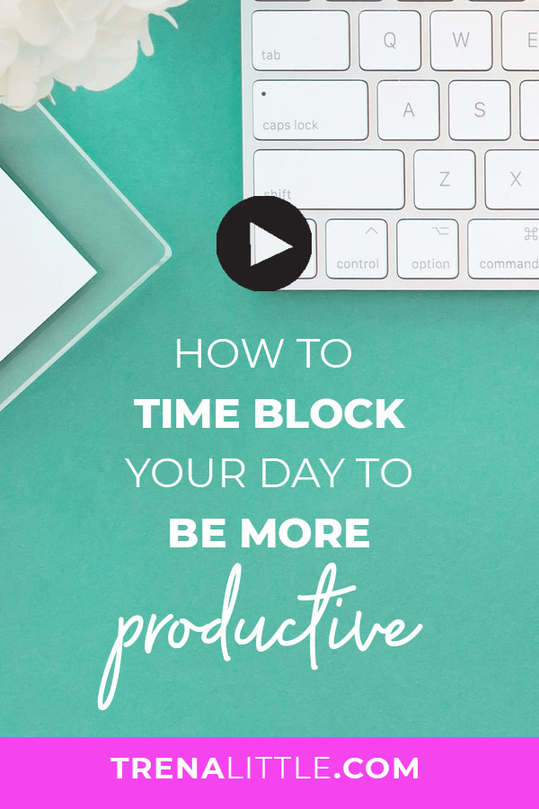 Time Block Your Schedule To Get MORE DONE!
