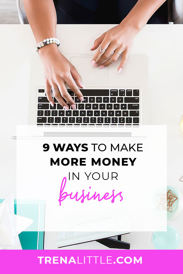 ays You Can Make More Money in Your Business